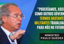 Declarações do ministro Paulo Guedes são um desserviço ao País
